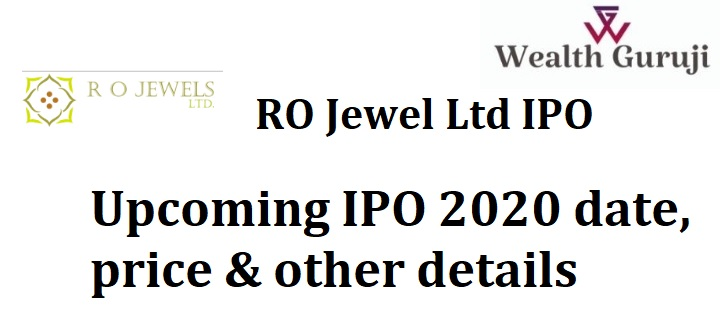 RO Jewel Ltd IPO